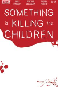 [Something Is Killing The Children #12 (Cover C Bloody Blank Sketch) (Product Image)]