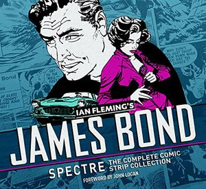 [James Bond: Spectre: Complete Comic Strip Collection (Hardcover) (Product Image)]