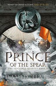 [The Sunsurge Quartet: Book 2: Prince Of The Spear (Hardcover) (Product Image)]