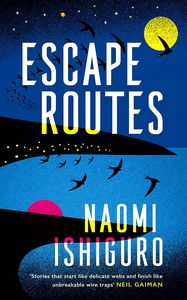 [Escape Routes (Signed Edition Hardcover) (Product Image)]