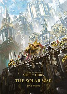 [Warhammer: The Horus Heresy: The Siege Of Terra: Solar War (Hardcover) (Product Image)]