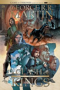 [George R.R. Martin's A Clash Of Kings #8 (Cover B Rubi) (Product Image)]