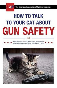 [How To Talk To Your Cat About Gun Safety (Product Image)]