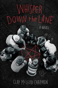 [Whisper Down The Lane: A Novel (Hardcover) (Product Image)]