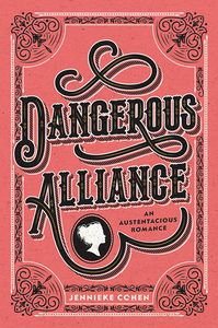 [Dangerous Alliance: An Austentacious Romance (Hardcover) (Product Image)]