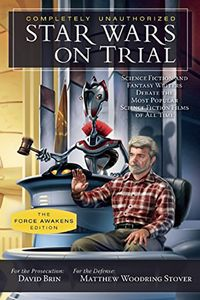[Completely Unauthorized Star Wars On Trial: The Force Awakens Edition (Product Image)]