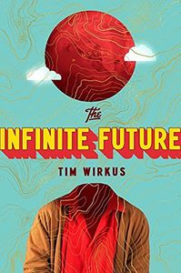 [The Infinite Future (Product Image)]