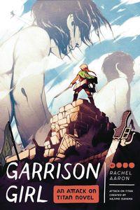 [Garrison Girl: An Attack On Titan Novel (Product Image)]