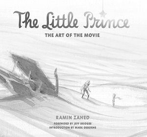 [The Little Prince: The Art Of The Movie (Hardcover) (Product Image)]