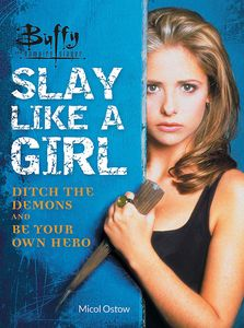 [Buffy The Vampire Slayer: Slay Like A Girl (Product Image)]