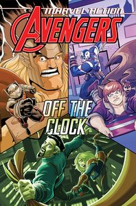 [Marvel Action: Avengers: Book 5: Off The Clock (Product Image)]