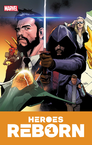 [The cover for Heroes Reborn #1]