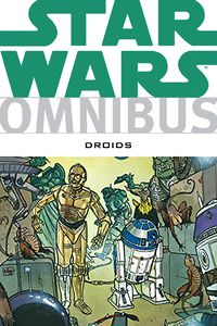 [Star Wars Omnibus: Droids (Product Image)]