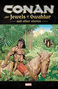 [Conan: Jewels Of Gwahlur & Other Stories (Product Image)]