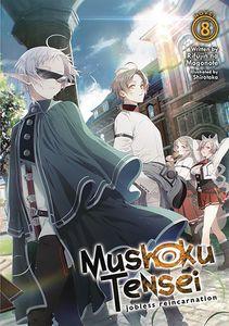 [Mushoku Tensei: Jobless Reincarnation: Volume 8 (Light Novel) (Product Image)]