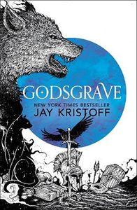 [The Nevernight Chronicle: Book 2: Godsgrave (Hardcover) (Product Image)]