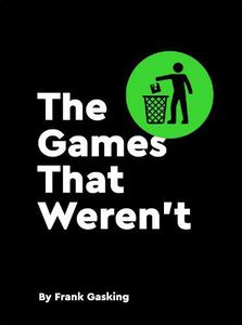[The Games That Weren't (Hardcover) (Product Image)]