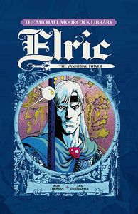 [The Michael Moorcock Library: Elric: Volume 5: The Vanishing Tower (Product Image)]