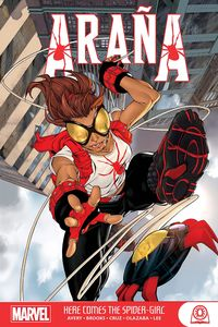 [Arana: Here Comes The Spider-Girl (Product Image)]