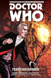 [Doctor Who: The Twelfth Doctor: Titan: Volume 1: Terrorformer (UK Edition) (Product Image)]