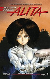 [Battle Angel Alita: Deluxe Edition: Volume 1 (Hardcover) (Product Image)]