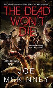 [Deadlands: The Dead Won't Die (Product Image)]