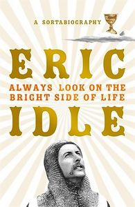 [Always Look On The Bright Side Of Life: A Sortabiography (Hardcover) (Product Image)]