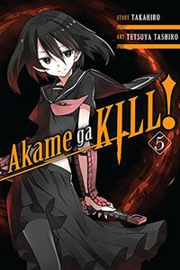 [Akame Ga Kill!: Volume 5 (Product Image)]