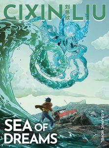 [Cixin Liu's Sea Of Dreams: A Graphic Novel (Product Image)]