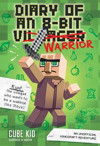 [Diary Of An 8-Bit Warrior: An Unofficial Minecraft Adventure (Product Image)]