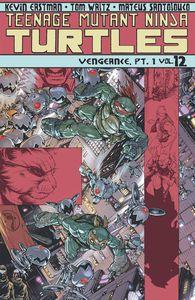 [Teenage Mutant Ninja Turtles: Volume 12: Vengeance: Part 1 (Product Image)]