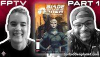 [FPTV: K. Perkins & Mellow Brown Explore Blade Runner: Origins (Part One) (Product Image)]