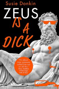 [Zeus Is A Dick (Hardcover) (Product Image)]