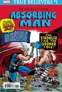 [True Believers: Criminally Insane: Absorbing Man #1 (Product Image)]