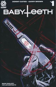[Babyteeth #1 (Cover A Garry Brown) (Product Image)]