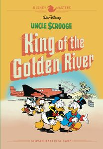[Disney Masters: Volume 6: Uncle Scrooge: King Of The Golden River (Hardcover) (Product Image)]