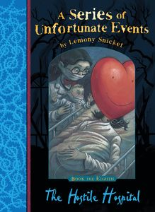 [A Series of Unfortunate Events: Book 8: The Hostile Hospital (Signed Edition) (Product Image)]