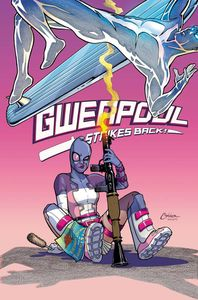[Gwenpool Strikes Back #1 (Conner Variant) (Product Image)]
