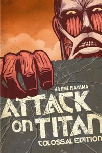 [Attack On Titan: Colossal Edition: Volume 1 (Product Image)]