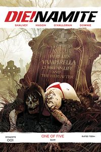 [Die!Namite #1 (Cover B Suydam) (Product Image)]