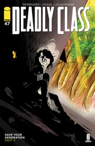 [Deadly Class #47 (Cover A Craig & Wordie) (Product Image)]