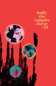 [Buffy The Vampire Slayer #23 (Cover C Fire Variant Carey) (Product Image)]