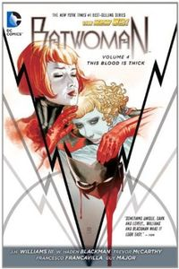 [Batwoman: Volume 4: This Blood Is Thick (Hardcover) (Product Image)]