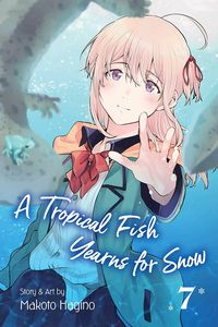 [A Tropical Fish Yearns For Snow: Volume 7 (Product Image)]