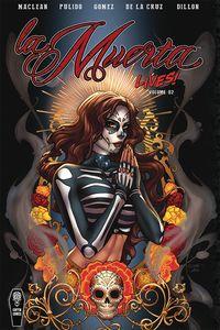 [La Muerta Lives: Volume 2 (Hardcover) (Product Image)]