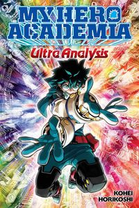 [My Hero Academia: Ultra Analysis: The Official Character Guide (Product Image)]