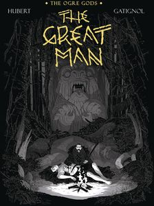 [The Ogre Gods: Volume 3: The Great Man (Hardcover) (Product Image)]