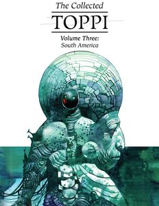 [The Collected: Toppi: Volume 3: South America (Hardcover) (Product Image)]
