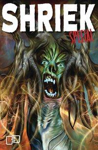 [The cover for Shriek Special: Volume 2 #1]