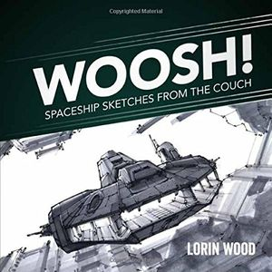 [Woosh!: Spaceship Sketches From the Couch (Product Image)]
